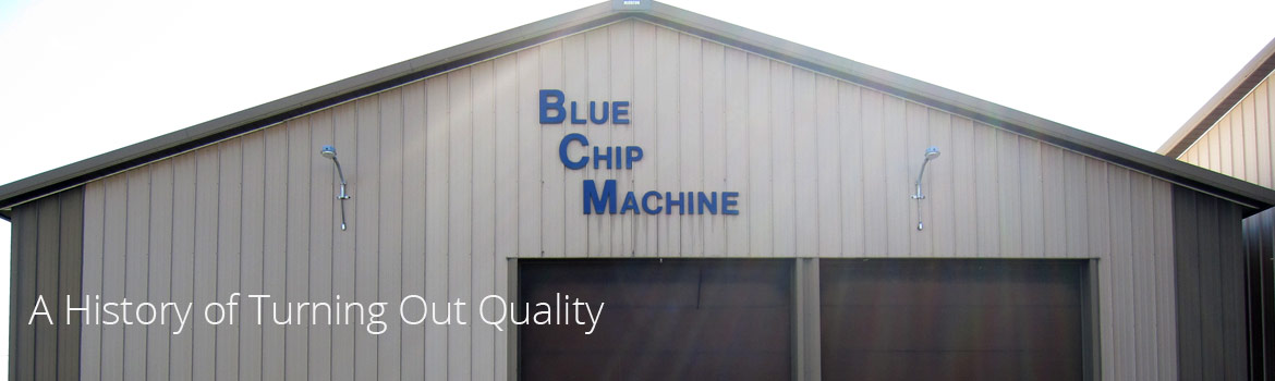 Exterior of Blue Chip Machine's job shop in Waite Park, MN - A History of Turning Out Quality